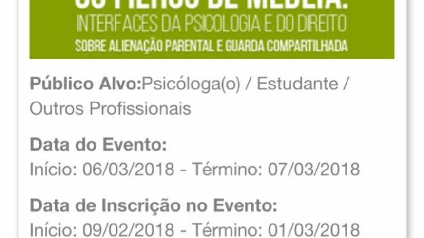 Analistas Judiciárias Psicólogas mediarão debates em importante evento de Psicologia Jurídica