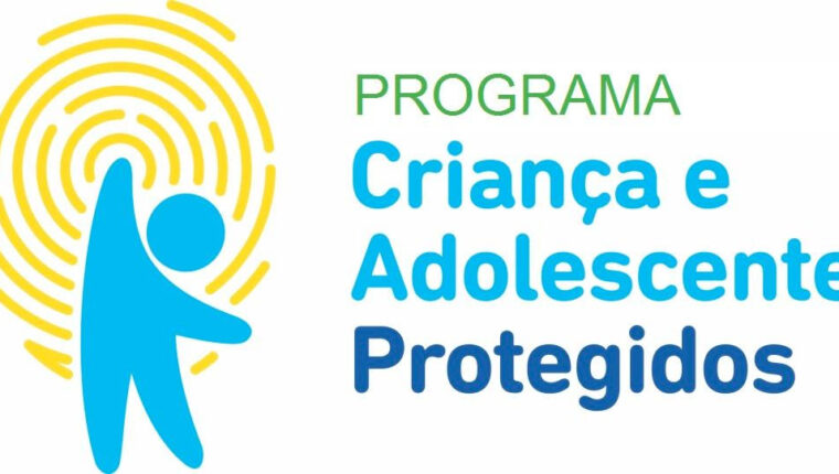 Você sabe o que é o Programa Criança e Adolescente Protegidos?