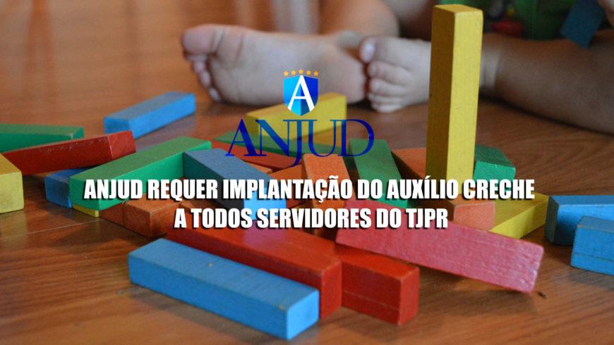 ANJUD requer a implantação de auxílio-creche a todos servidores do TJPR
