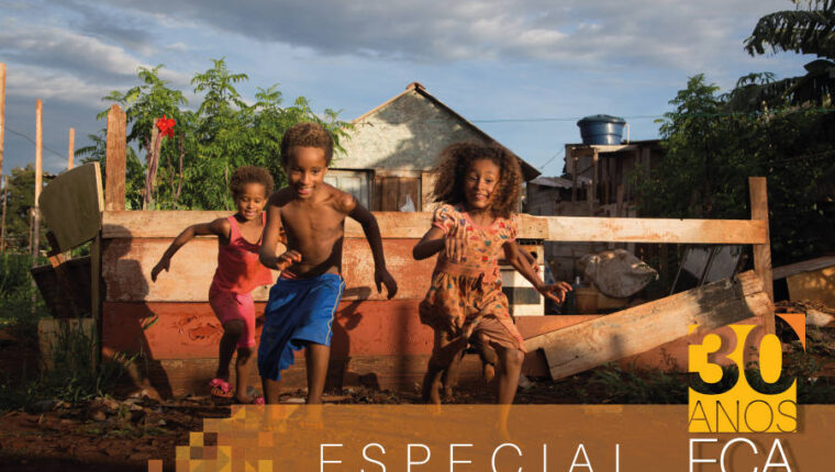 30 anos de Estatuto da Criança e do Adolescente: avanços e desafios