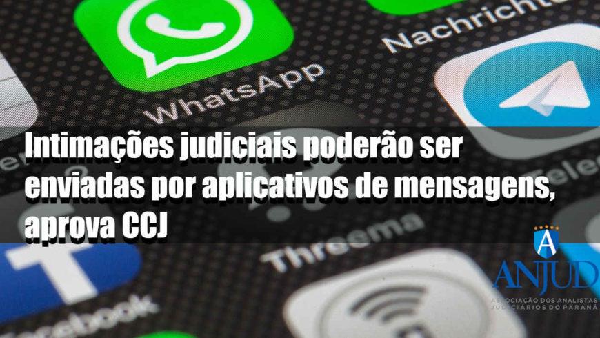 Intimações judiciais poderão ser enviadas por aplicativos de mensagens, aprova CCJ