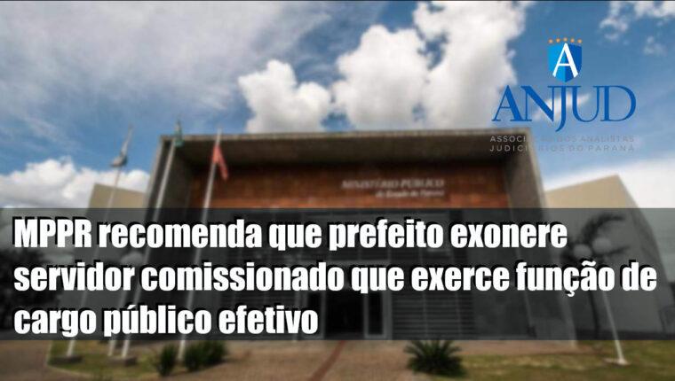 MPPR recomenda que prefeito exonere servidor comissionado que exerce função de cargo público efetivo