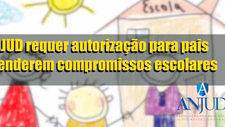 ANJUD requer autorização para pais atenderem compromissos escolares