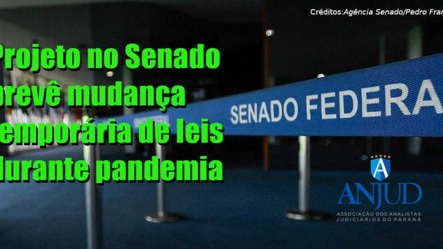Projeto no Senado prevê mudança temporária de leis durante pandemia