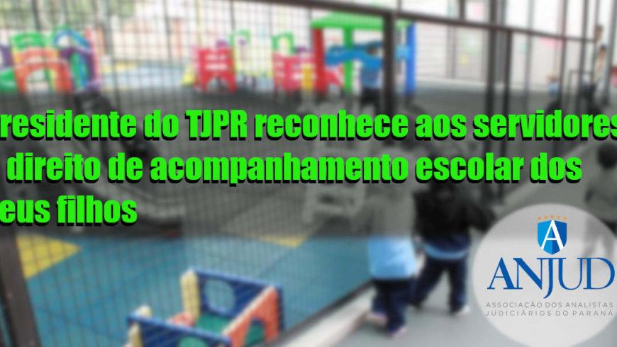 Presidente do TJPR reconhece aos servidores o direito de acompanhamento escolar dos seus filhos