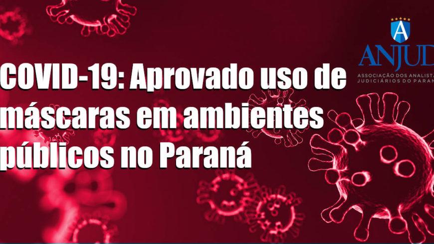 COVID-19: Aprovado uso de máscaras em ambientes públicos no Paraná