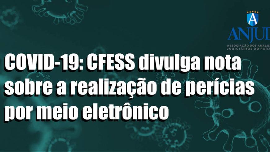 Nota do CFESS sobre a realização de perícia socioeconômica por meio eletrônico