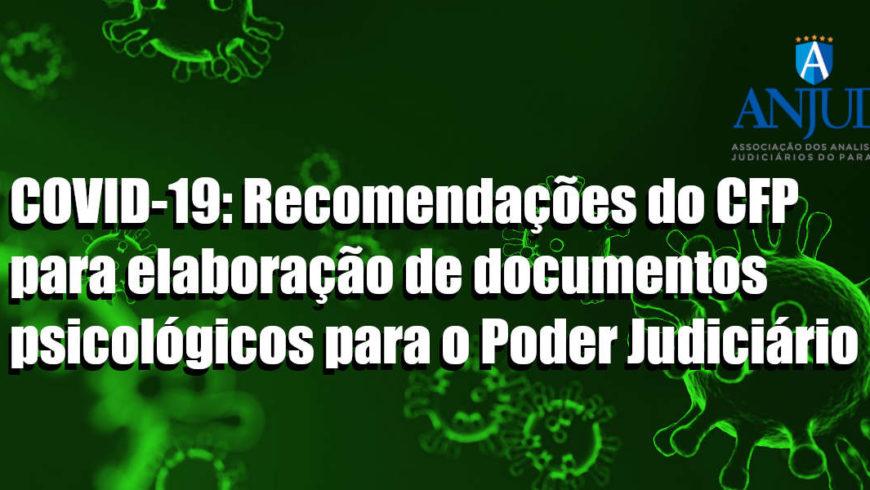 Recomendações do CFP para elaboração de documentos psicológicos para o Poder Judiciário