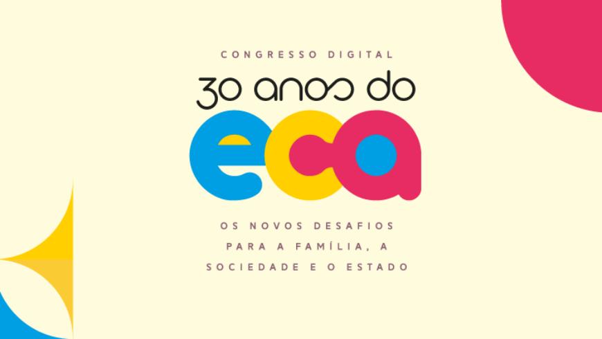 CNJ: Congresso Digital 30 Anos do ECA terá transmissão pelo YouTube