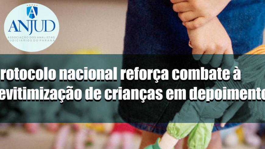 Protocolo nacional reforça combate à revitimização de crianças em depoimentos