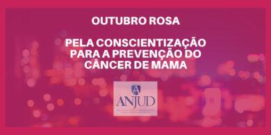 OUTUBRO ROSA, PELA CONSCIENTIZAÇÃO PARA A PREVENÇÃO DO CÂNCER DE MAMA